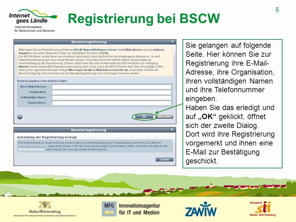 5 MUSTERPRÄSENTATION 09.01.2008 5 Registrierung bei BSCW Sie gelangen auf folgende Seite. Hier können Sie zur Registrierung ihre E-Mail- Adresse, ihre