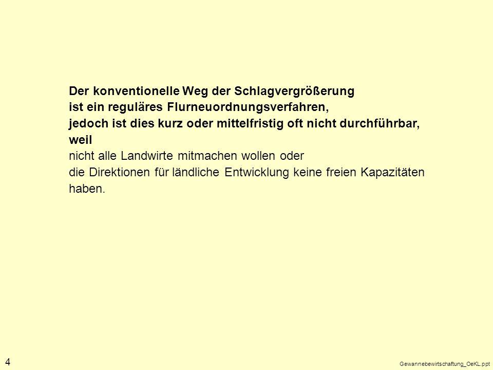 Gewannebewirtschaftung_OeKL.ppt 15