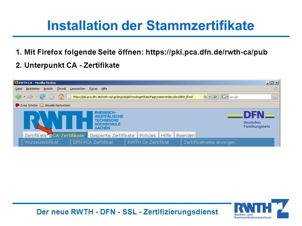 Der neue RWTH - DFN - SSL - Zertifizierungsdienst Export Ihres Schlüssels Speicherort für den Schlüssel wählen: