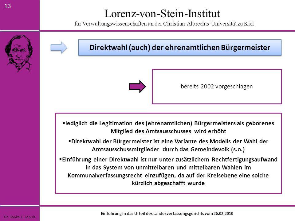 Lorenz-von-Stein-Institut für Verwaltungswissenschaften an der Christian-Albrechts-Universität zu Kiel 13 bereits 2002 vorgeschlagen lediglich die Leg
