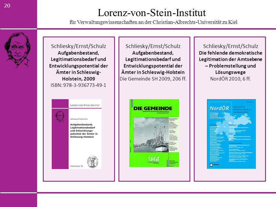 Lorenz-von-Stein-Institut für Verwaltungswissenschaften an der Christian-Albrechts-Universität zu Kiel 20 Schliesky/Ernst/Schulz Aufgabenbestand, Legi