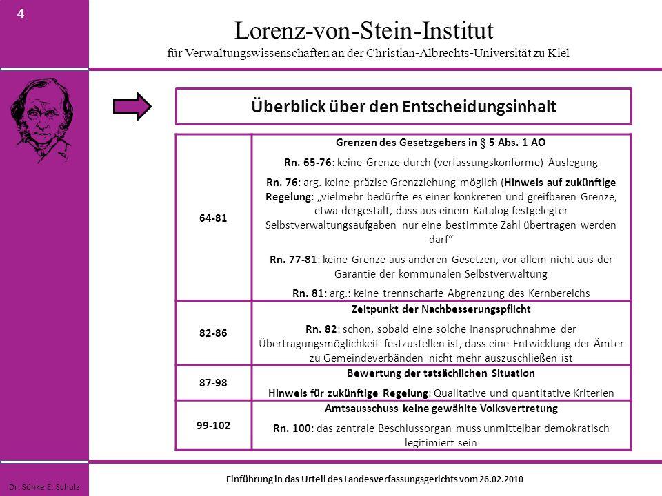 Lorenz-von-Stein-Institut für Verwaltungswissenschaften an der Christian-Albrechts-Universität zu Kiel 4 Überblick über den Entscheidungsinhalt Dr. Sö