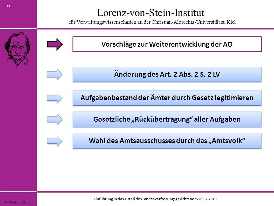 Lorenz-von-Stein-Institut für Verwaltungswissenschaften an der Christian-Albrechts-Universität zu Kiel 6 Vorschläge zur Weiterentwicklung der AO Dr. S