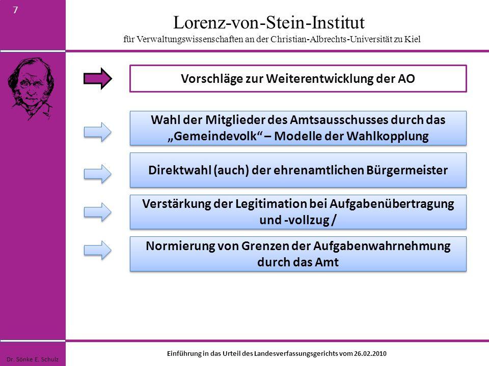 Lorenz-von-Stein-Institut für Verwaltungswissenschaften an der Christian-Albrechts-Universität zu Kiel 7 Vorschläge zur Weiterentwicklung der AO Dr. S