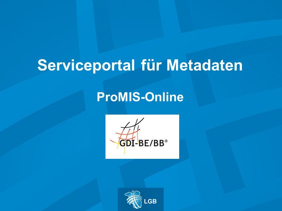 Serviceportal für Metadaten ProMIS-Online
