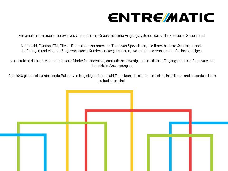 Entrematic ist ein neues, innovatives Unternehmen für automatische Eingangssysteme, das voller vertrauter Gesichter ist. Normstahl, Dynaco, EM, Ditec,