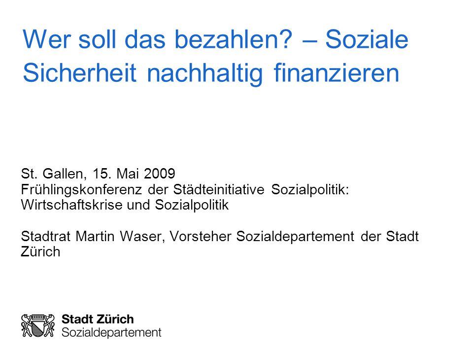 Städteinitiative Sozialpolitik 15.Mai 2009, Seite 12 Stadt Zürich Sozialdepartement 5.