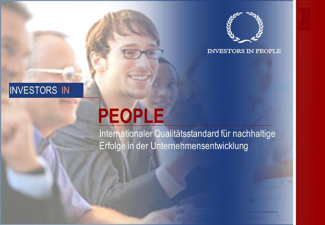Präsentation: KMU und Weiterbildung© AHEAD executive consulting 2005 INVESTORS IN Internationaler Qualitätsstandard für nachhaltige Erfolge in der Unternehmensentwicklung PEOPLE