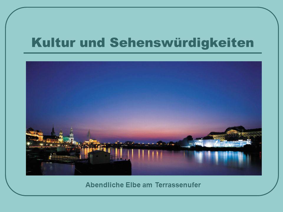 Kultur und Sehenswürdigkeiten Abendliche Elbe am Terrassenufer