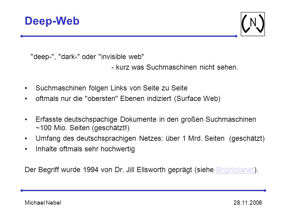 28.11.2006Michael Nebel Deep-Web