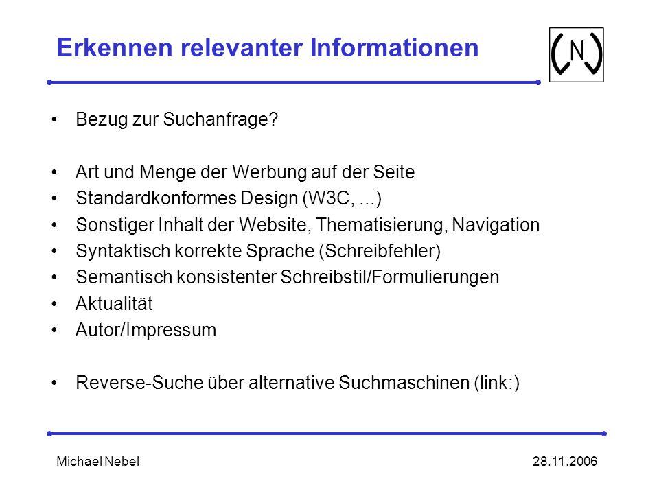28.11.2006Michael Nebel Erkennen relevanter Informationen Bezug zur Suchanfrage.