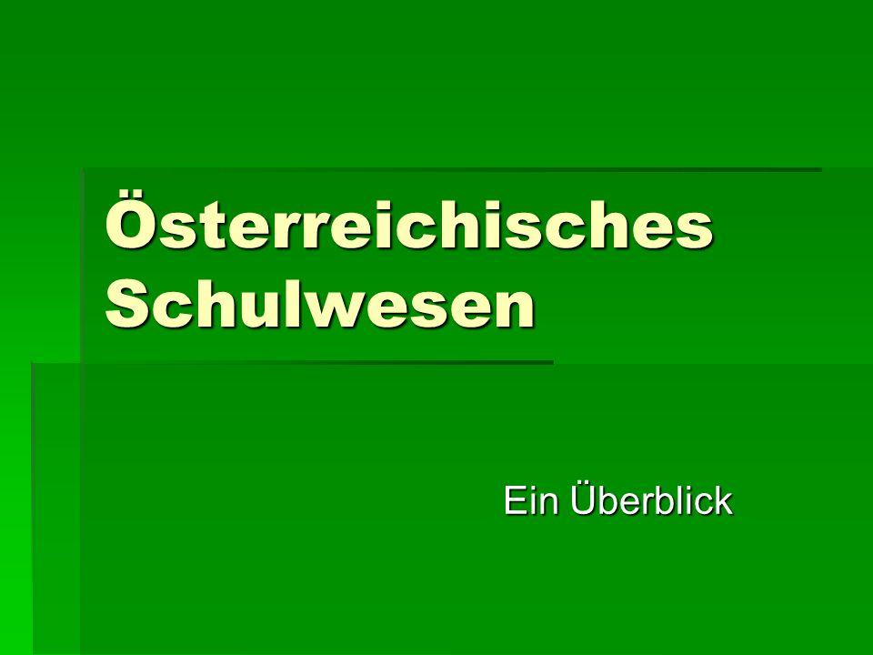 Österreichisches Schulwesen Ein Überblick