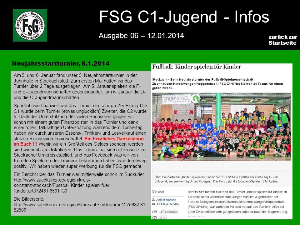 FSG E-Jugend - NEWS Ausgabe 4 – 28.11.2009 4 zurück zur Startseite FSG C1-Jugend - Infos Ausgabe 06 – 12.01.2014 Neujahrsstartturnier, 6.1.2014 Am 5.