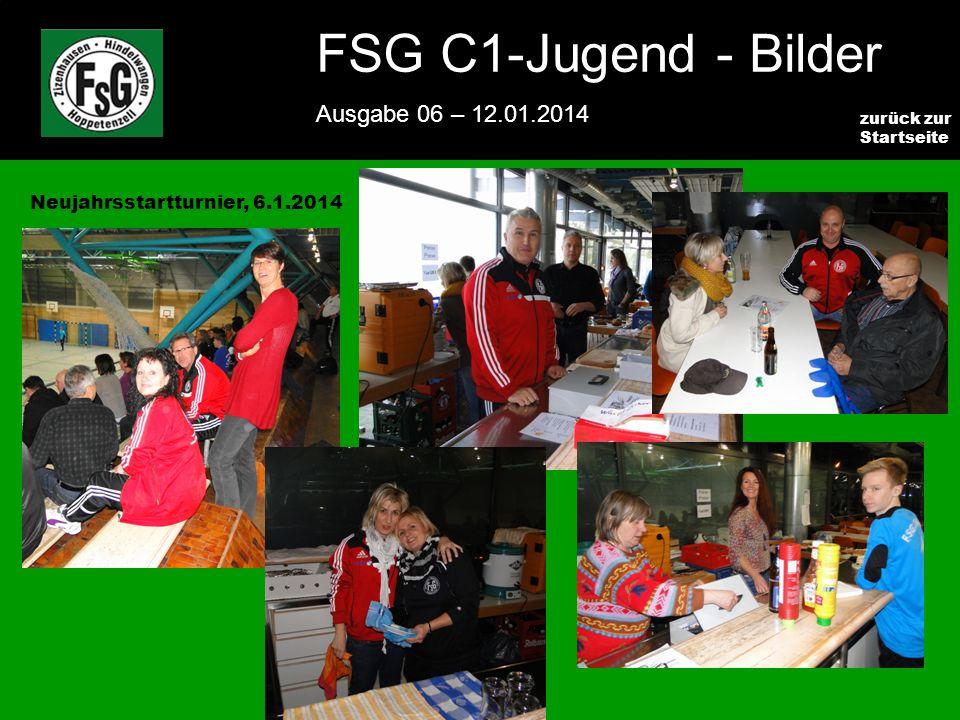 FSG E-Jugend - NEWS Ausgabe 4 – 28.11.2009 8 zurück zur Startseite FSG C1-Jugend - Bilder Ausgabe 06 – 12.01.2014 Neujahrsstartturnier, 6.1.2014