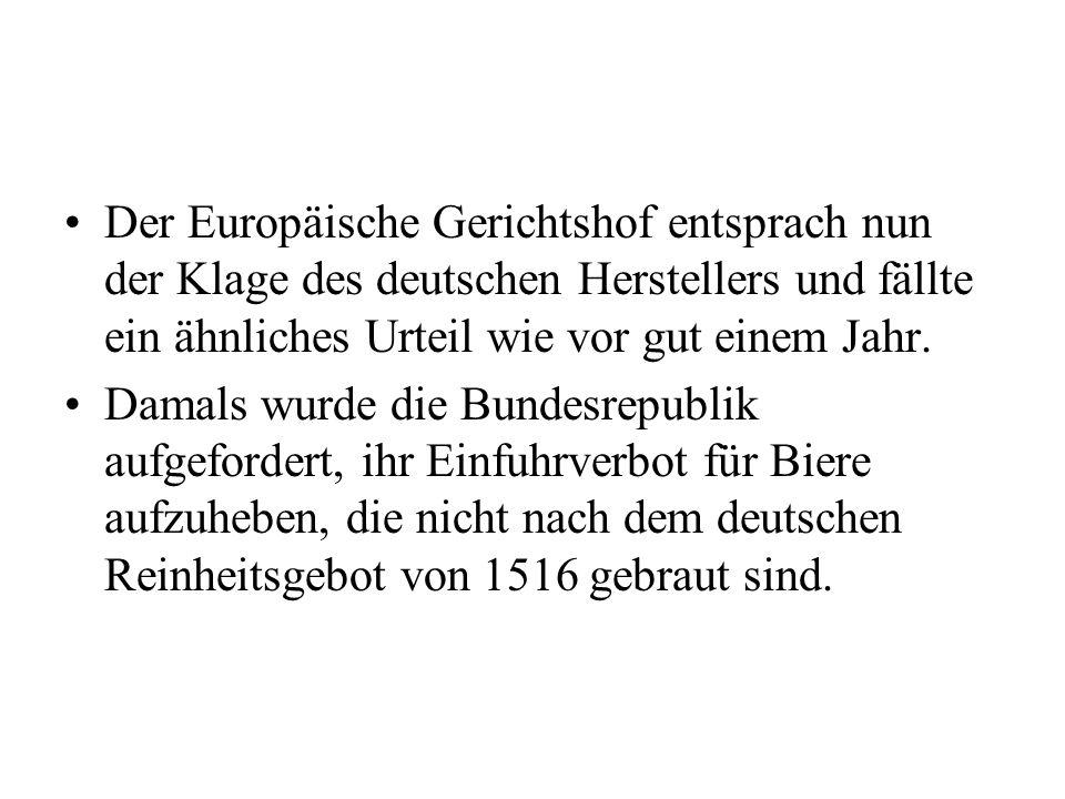 Der Europäische Gerichtshof entsprach nun der Klage des deutschen Herstellers und fällte ein ähnliches Urteil wie vor gut einem Jahr.