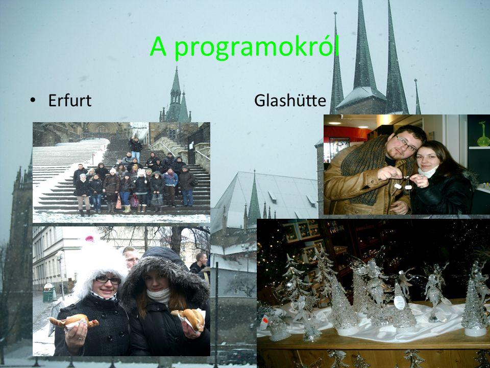 A programokról ErfurtGlashütte