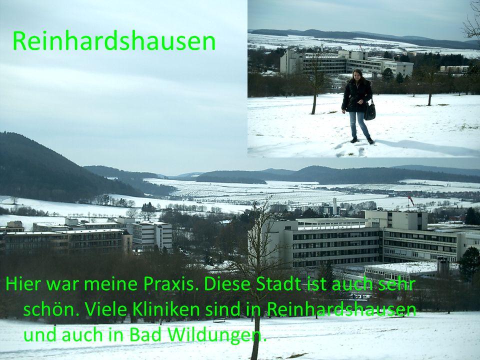 Reinhardshausen Hier war meine Praxis. Diese Stadt ist auch sehr schön.