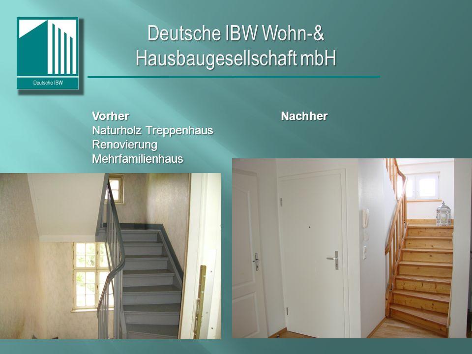 Deutsche IBW Wohn-& Hausbaugesellschaft mbH VorherNachher Naturholz Treppenhaus RenovierungMehrfamilienhaus