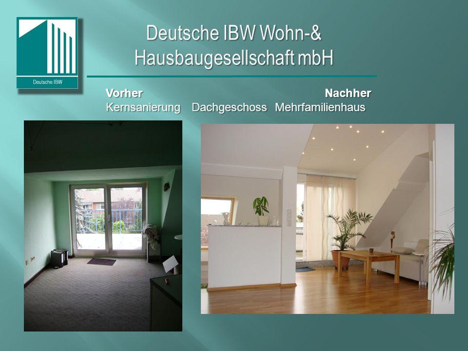 Deutsche IBW Wohn-& Hausbaugesellschaft mbH Vorher Nachher Kernsanierung Dachgeschoss Mehrfamilienhaus
