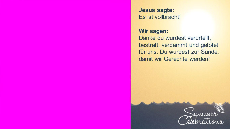 Seiteneinblender Jesus sagte: Es ist vollbracht.