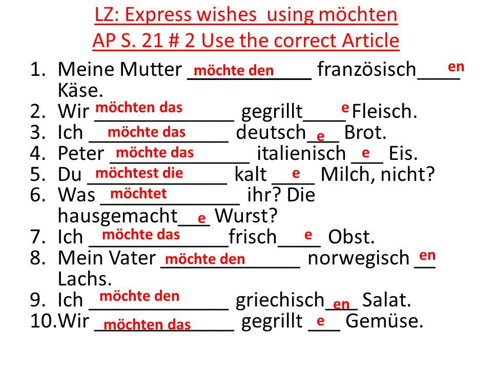 LZ: Express wishes using möchten AP S.