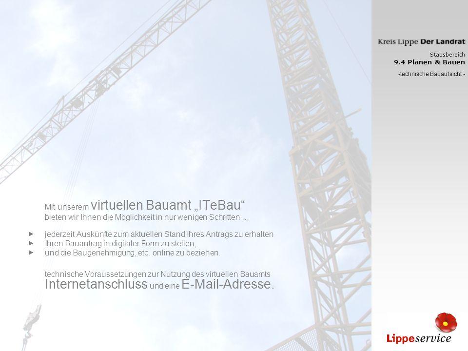 Stabsbereich 9.4 Planen & Bauen - technische Bauaufsicht - … Einblicke in ein digitales Baugenehmigungsverfahren Bauherr / Architekt Entschluss zur Teilnahme am digitalen Baugenehmigungsverfahren.