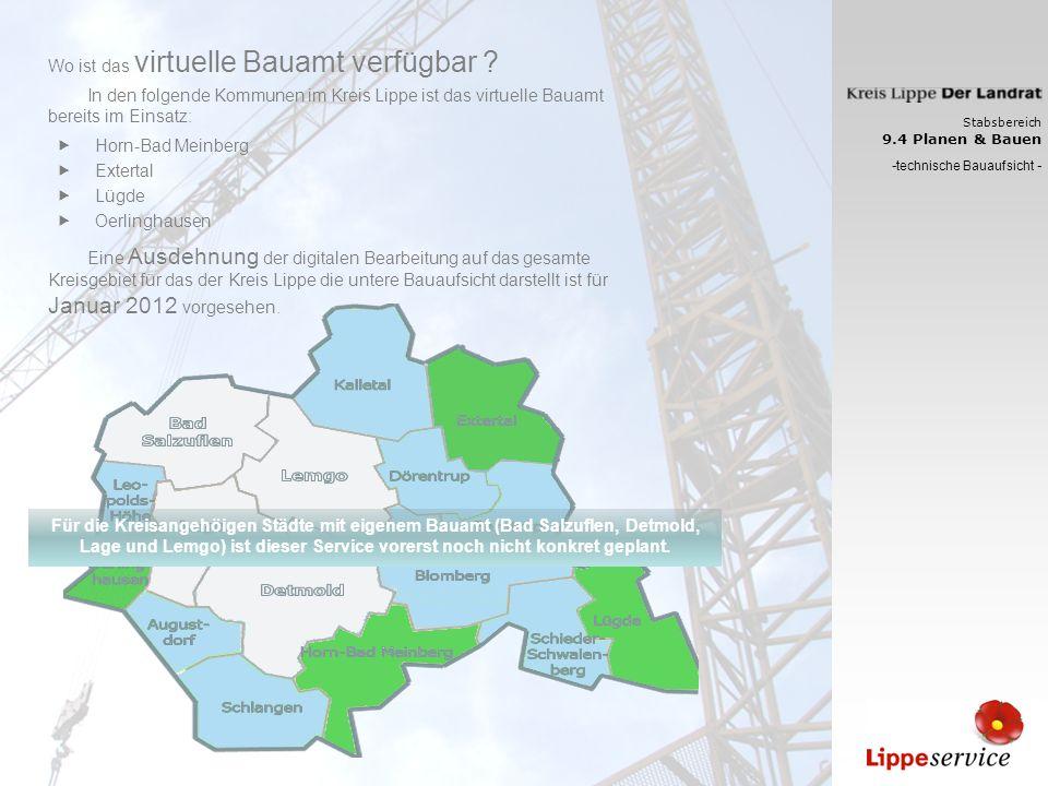 Wo ist das virtuelle Bauamt verfügbar ? Stabsbereich 9.4 Planen & Bauen - technische Bauaufsicht - Horn-Bad Meinberg Extertal Lügde Oerlinghausen Eine