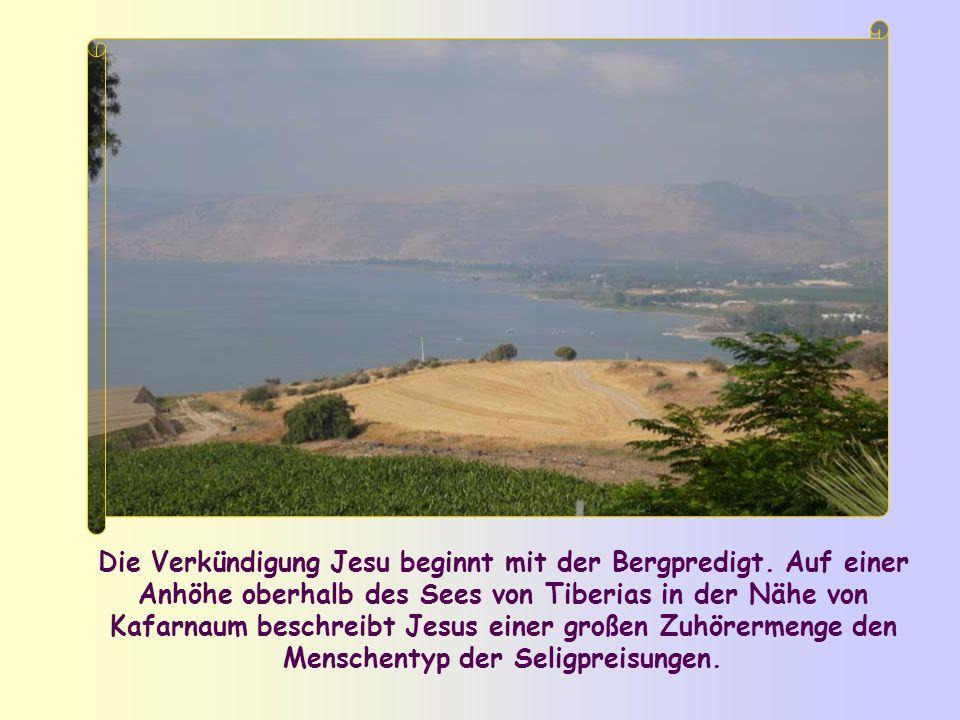 Die Verkündigung Jesu beginnt mit der Bergpredigt.