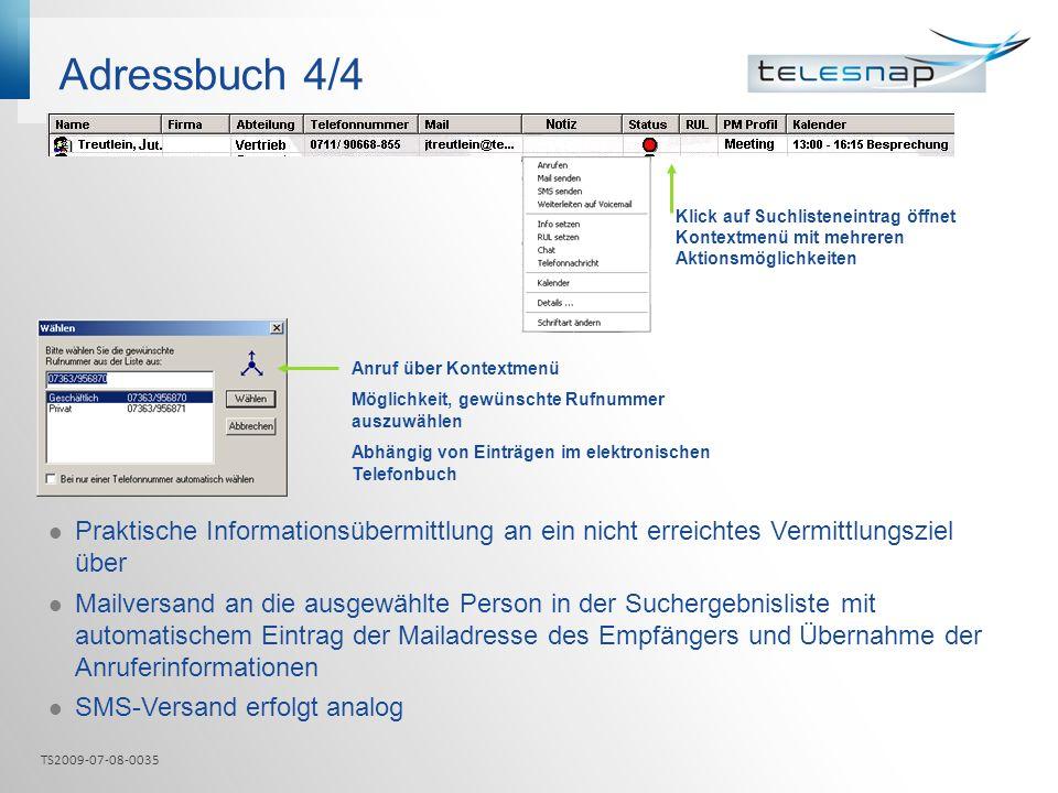 Adressbuch 4/4 Praktische Informationsübermittlung an ein nicht erreichtes Vermittlungsziel über Mailversand an die ausgewählte Person in der Sucherge