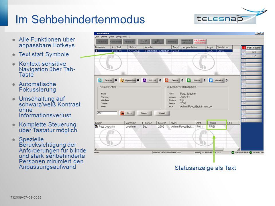 Im Sehbehindertenmodus Alle Funktionen über anpassbare Hotkeys Text statt Symbole Kontext-sensitive Navigation über Tab- Taste Automatische Fokussieru