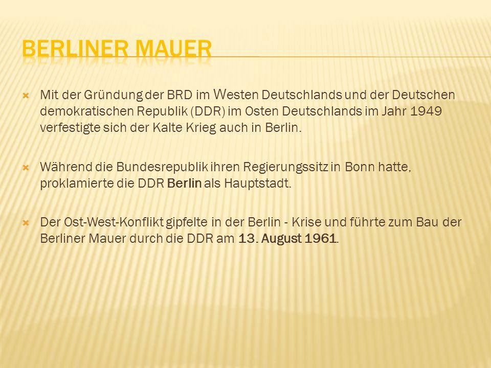 Mit der Gründung der BRD im W esten Deutschlands und der Deutschen demokratischen Republik (DDR) im Osten Deutschlands im Jahr 1949 verfestigte sich d