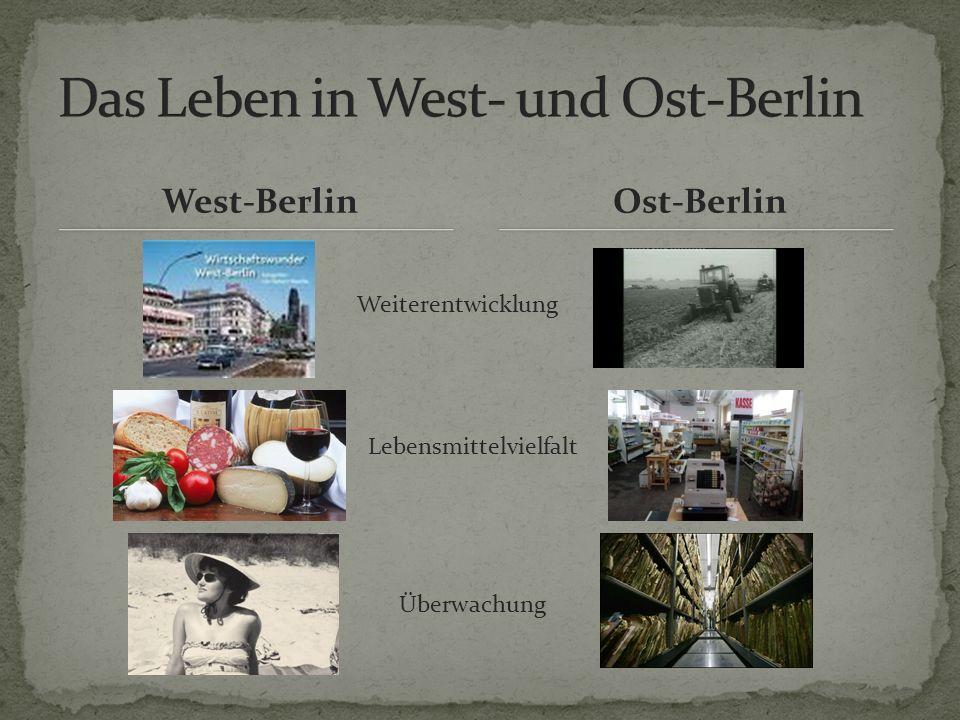 West-BerlinOst-Berlin Weiterentwicklung Lebensmittelvielfalt Überwachung