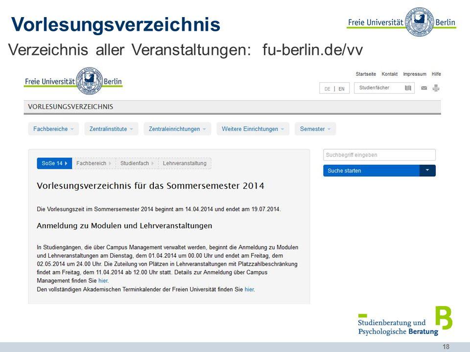 18 Verzeichnis aller Veranstaltungen: fu-berlin.de/vv Vorlesungsverzeichnis