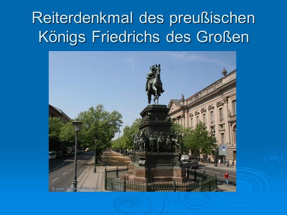 Reiterdenkmal des preußischen Königs Friedrichs des Großen