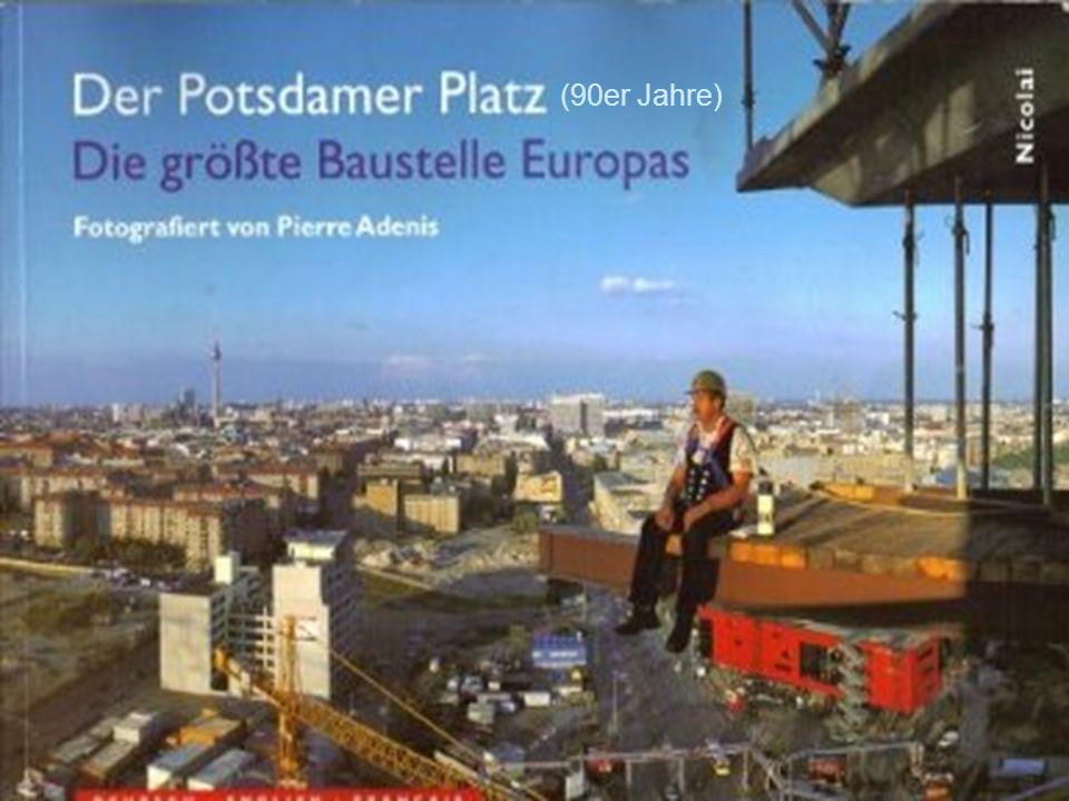 Größte Baustelle Europas (90er Jahre)