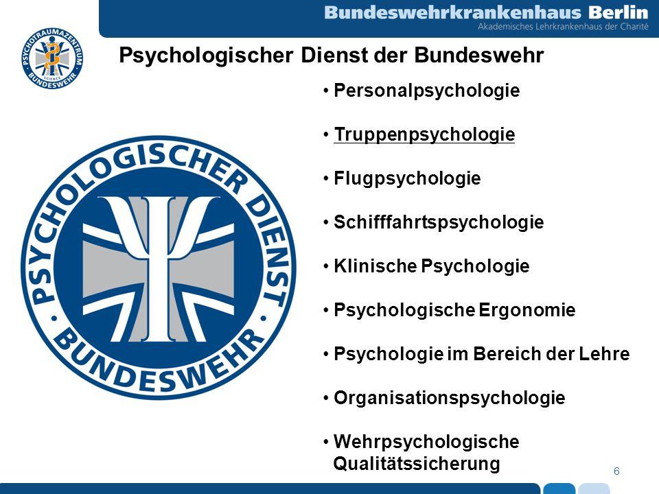 6 Personalpsychologie Truppenpsychologie Flugpsychologie Schifffahrtspsychologie Klinische Psychologie Psychologische Ergonomie Psychologie im Bereich