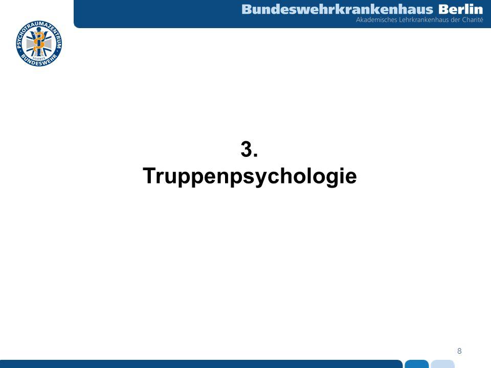 8 3. Truppenpsychologie
