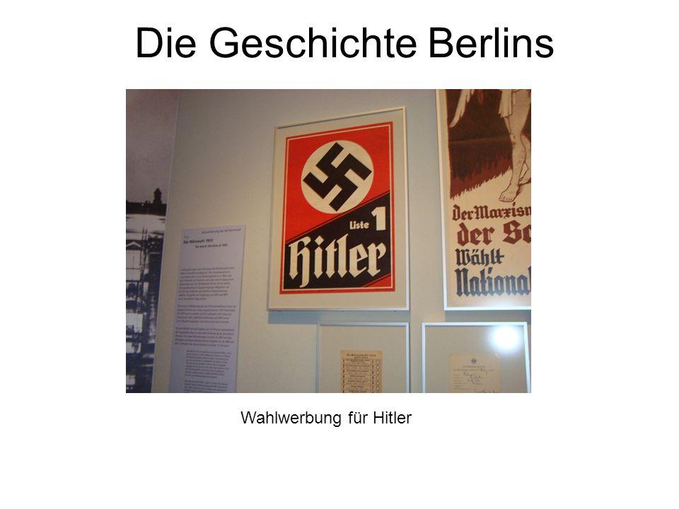 Die Geschichte Berlins Wahlwerbung für Hitler