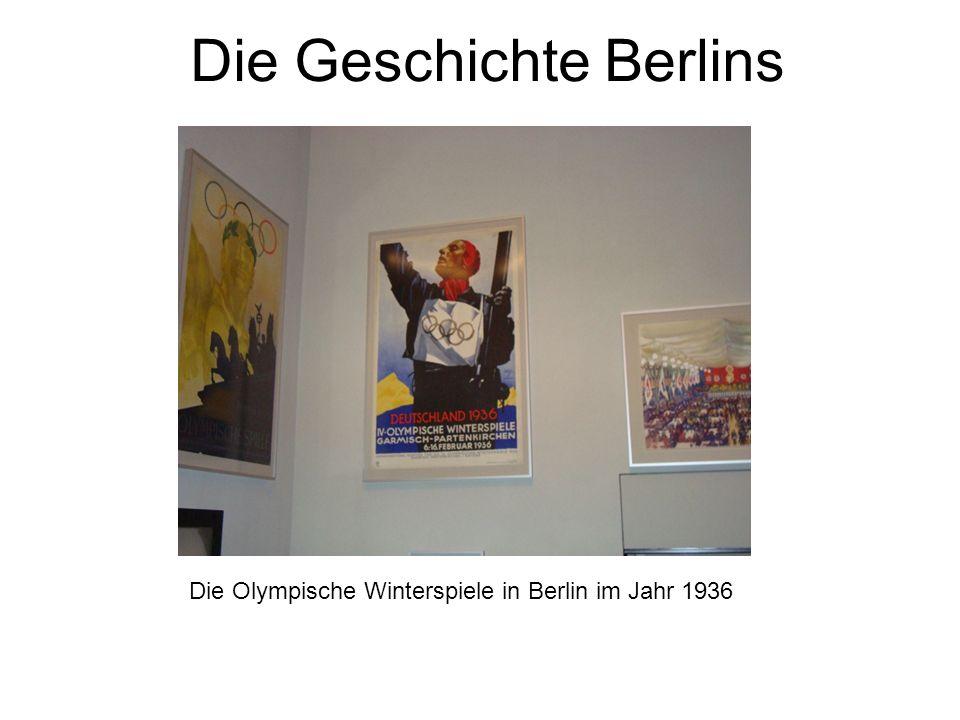 Die Geschichte Berlins Die Olympische Winterspiele in Berlin im Jahr 1936