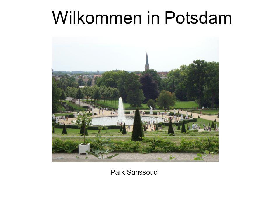 Wilkommen in Potsdam Park Sanssouci