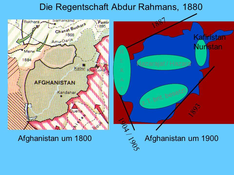 Hazarajat / Hazara Kafiristan Nuristan z.T. brit. besetzt 1893 1904 / 1905 1887 Die Regentschaft Abdur Rahmans, 1880 HERATHERAT Afghanistan um 1800Afg