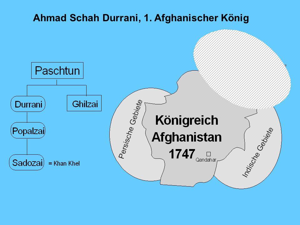 Ahmad Schah Durrani, 1. Afghanischer König