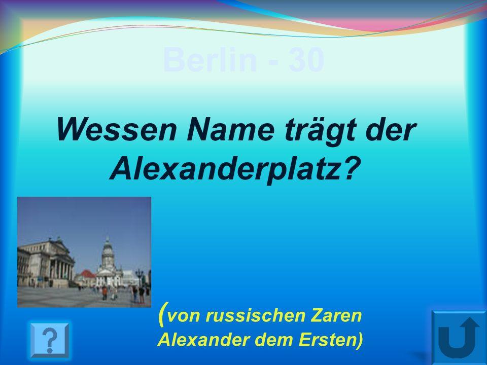 Berlin - 20 Was ist das Wahrzeichen Berlins? (Das Brandenburger Tor)