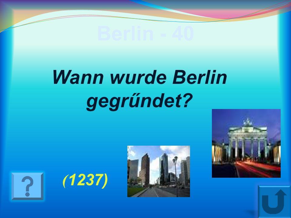 Berlin - 30 Wessen Name trägt der Alexanderplatz? ( von russischen Zaren Alexander dem Ersten)