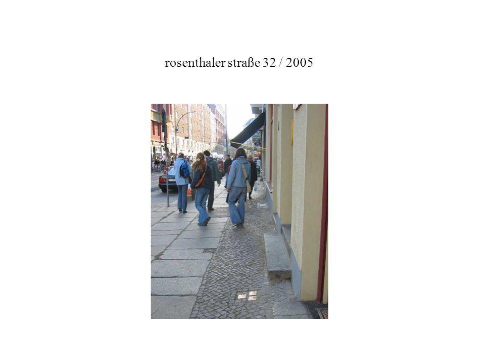 rosenthaler straße 32 / 2005