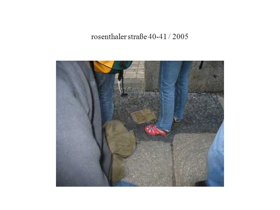 rosenthaler straße 40-41 / 2005