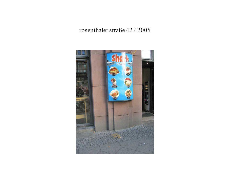 rosenthaler straße 42 / 2005