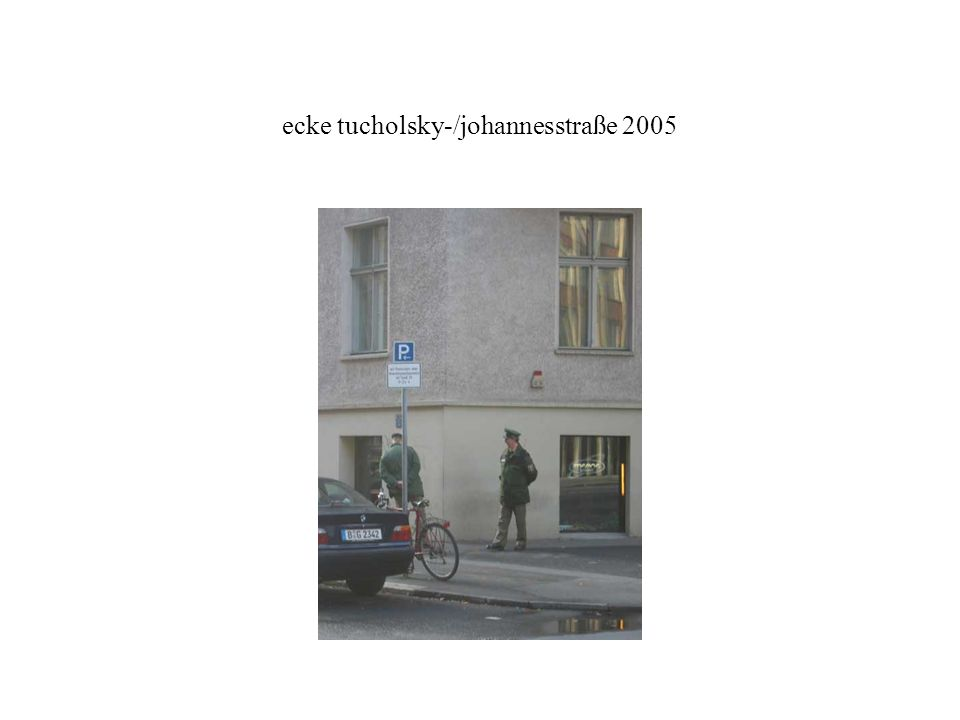 ecke tucholsky-/johannesstraße 2005