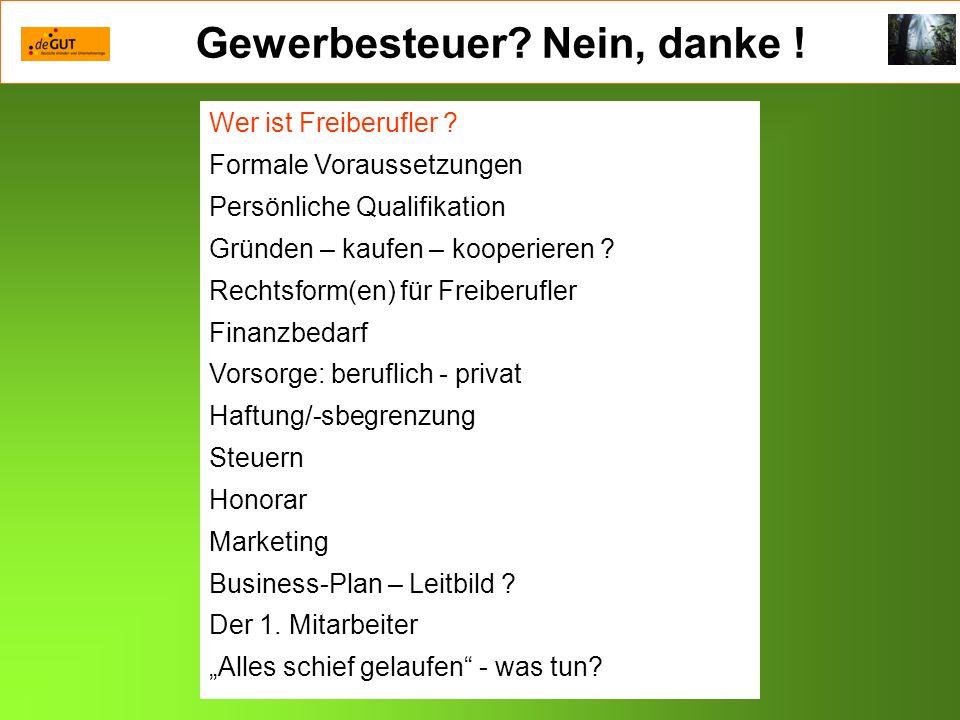 Gewerbesteuer.Nein, danke . EinzelfirmaName, Beruf Kombi: Kürzel + Logo Mitgliedschaft in...