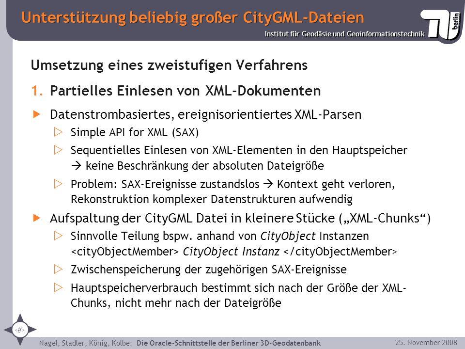 26 Institut für Geodäsie und Geoinformationstechnik Nagel, Stadler, König, Kolbe: Die Oracle-Schnittstelle der Berliner 3D-Geodatenbank 25. November 2